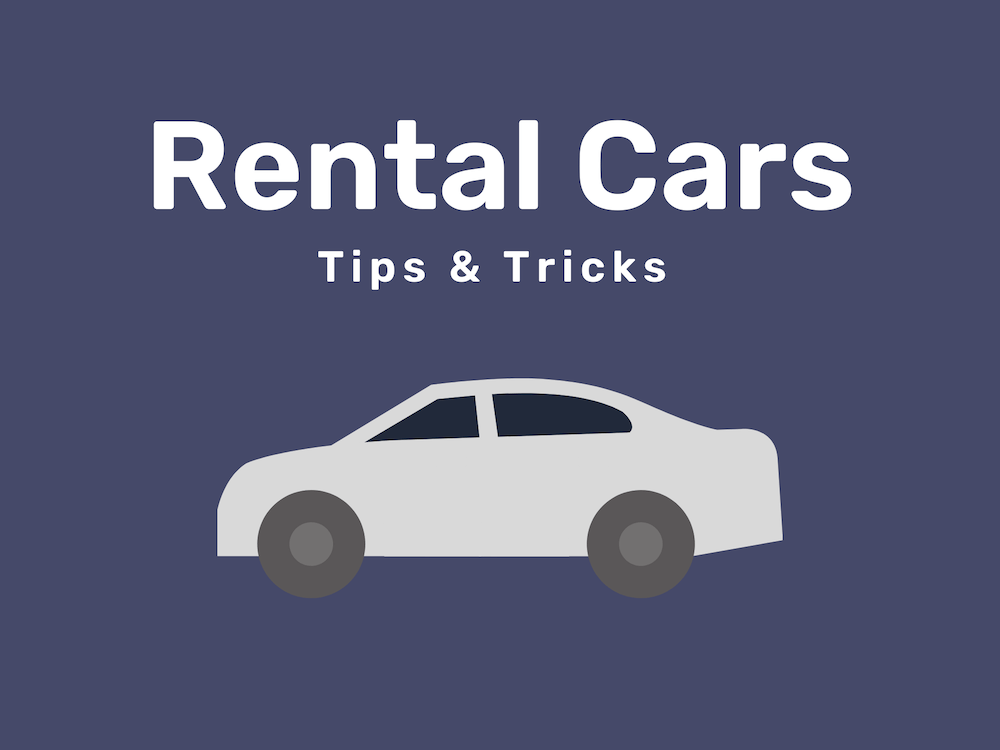 Rental Car Tips & Tricks