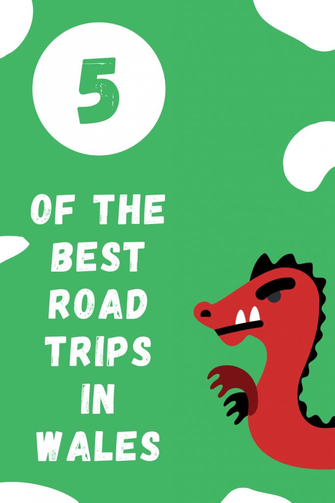 Best Road Trips in Wales Pinterest Pin