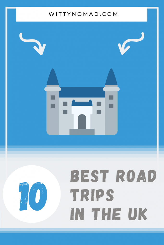 Best Road Trips in the UK Pinterest Pin