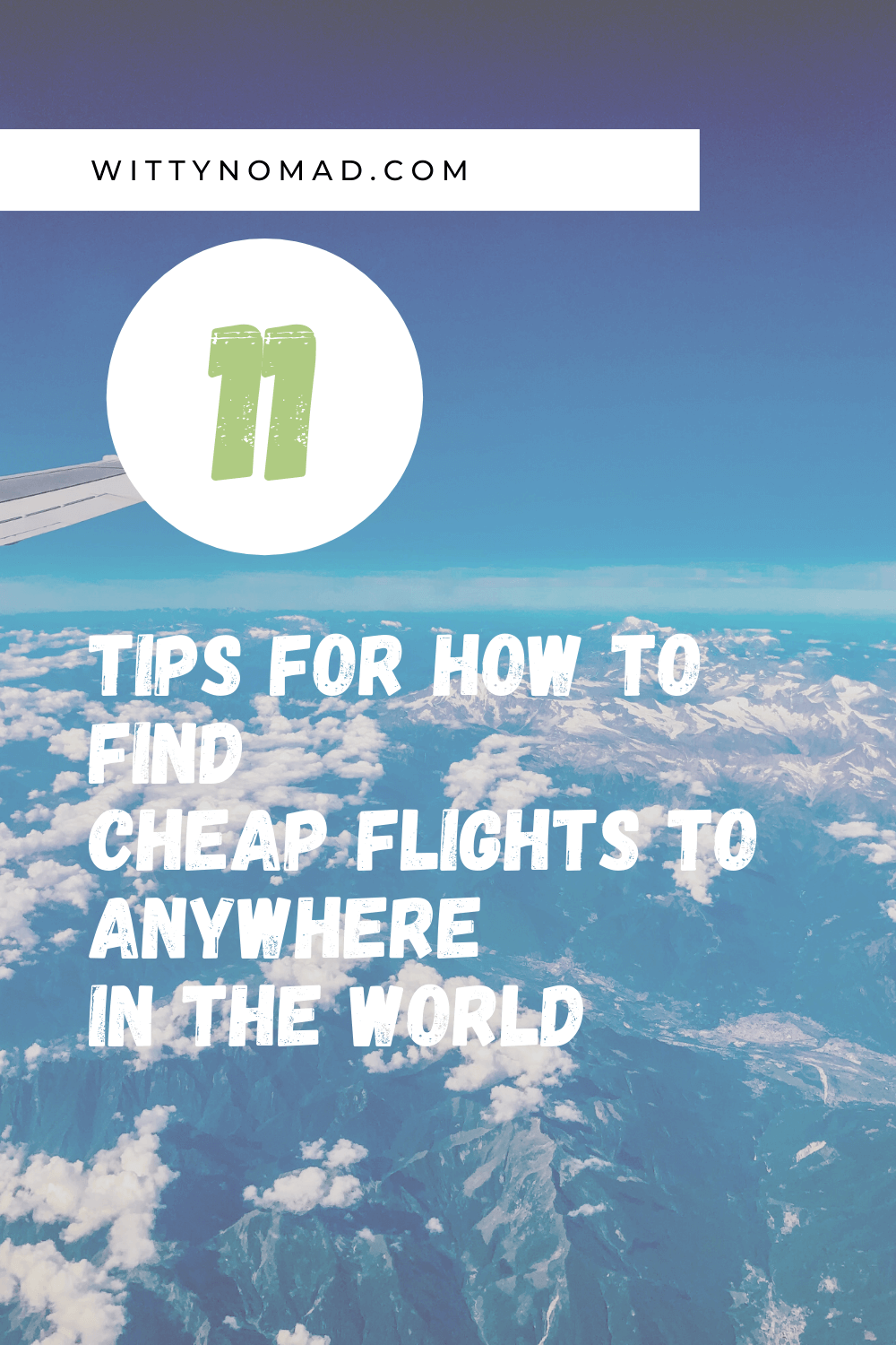 How To Find Cheap Flights To Anywhere In The World Pinterest